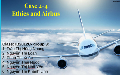 ethics and airbus case study slideshare