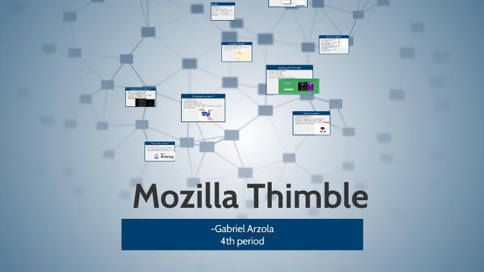 Mozilla Thimble by Gabriel Arzola on Prezi