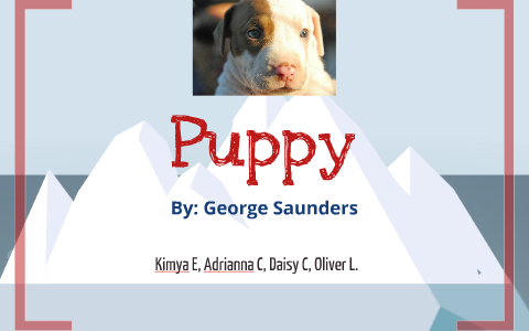 puppy george saunders analysis