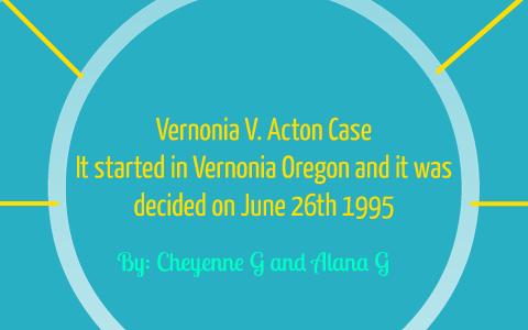 vernonia v acton case brief