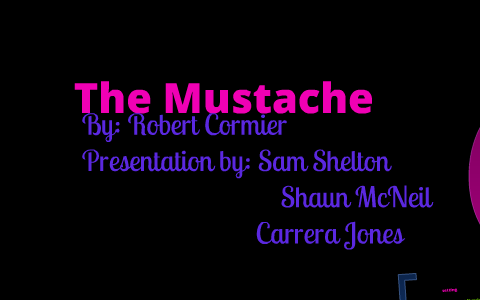 the moustache by robert cormier analysis