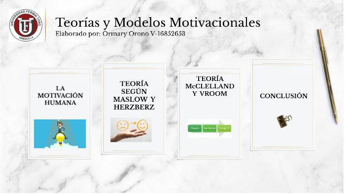 Teoría Y Modelos Motivacionales By Ormary Oronó On Prezi Next