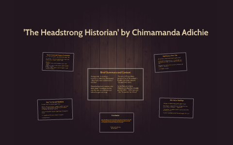 the headstrong historian