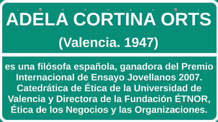 Adela Cortina Orts By Cristian Fabian Ruiz Castañeda On Prezi