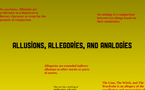 Allusions Allegories And Analogies By Chris Mikesell On Prezi