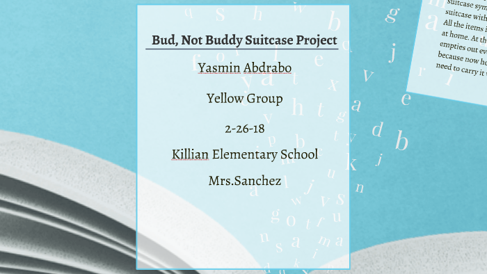 Bud Not Buddy Suitcase Project By Yasmin A On Prezi