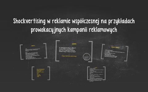 Shockvertising W Reklamie Współczesnej Na Przykładach Prow By