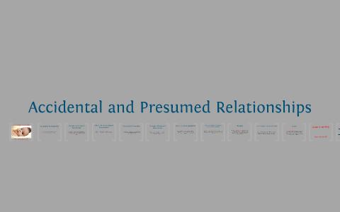Accidental And Presumed Relationship By Karen Mui On Prezi