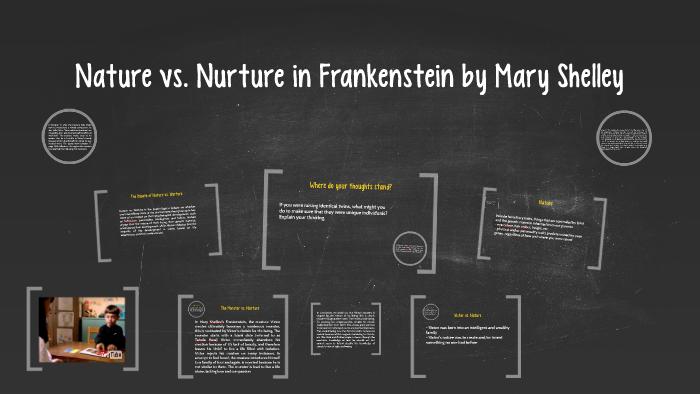 frankenstein nature vs nurture criticism