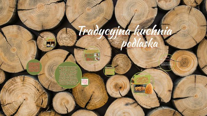Kuchnia Podlaska By Natalia żukowska On Prezi