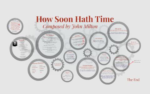 How Soon Hath Time By Rebeca Belfield John Milton Paraphrase