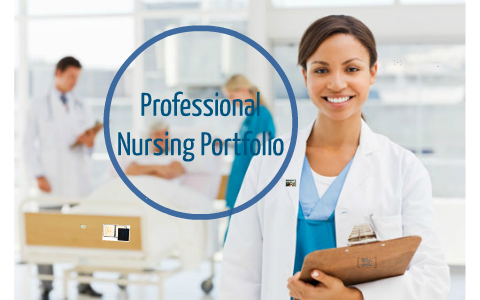 Professional Nursing Portfolio by Bethany Clark on Prezi