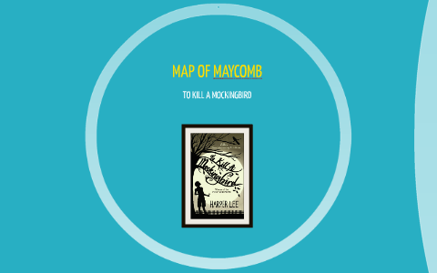 MAP OF MAYCOMB by Maren Bernier on Prezi