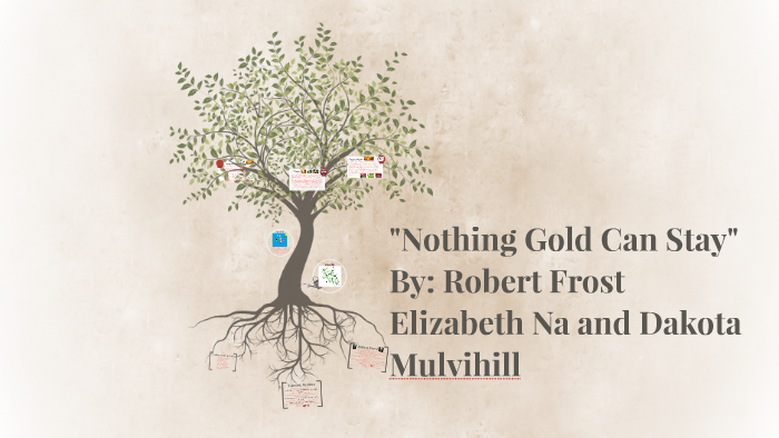 nothing gold can stay robert frost sparknotes