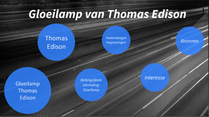 Gloeilamp Thomas Edison By Liene Aerts On Prezi Next