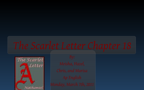 The Scarlet Letter Chapter 18 By Marisa Mier On Prezi