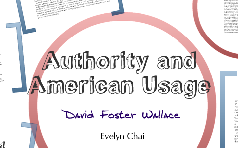 david foster wallace authority and american usage summary