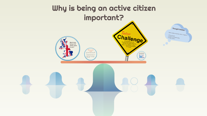 why is being an active citizen important