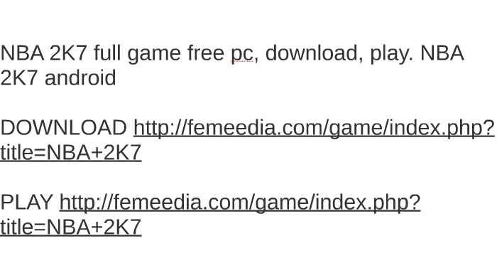 Nba 2k7 full game free pc, download, play. Nba 2k7 android by jen.