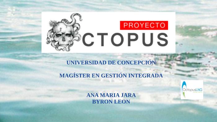 PROYECTO OCTOPUS by Byron León on Prezi