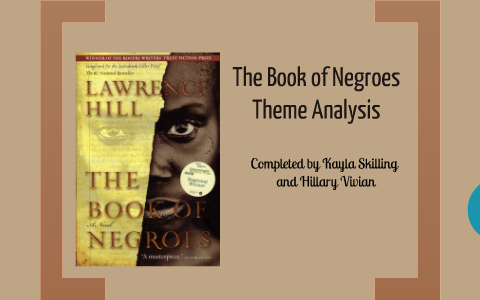 themes in the book of negroes