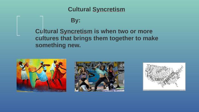 cultural syncretism