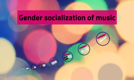 music and socialization