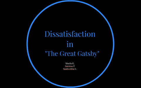 dissatisfaction in the great gatsby