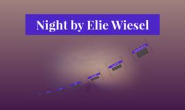 Night By Elie Wiesel By Hannah Pham On Prezi