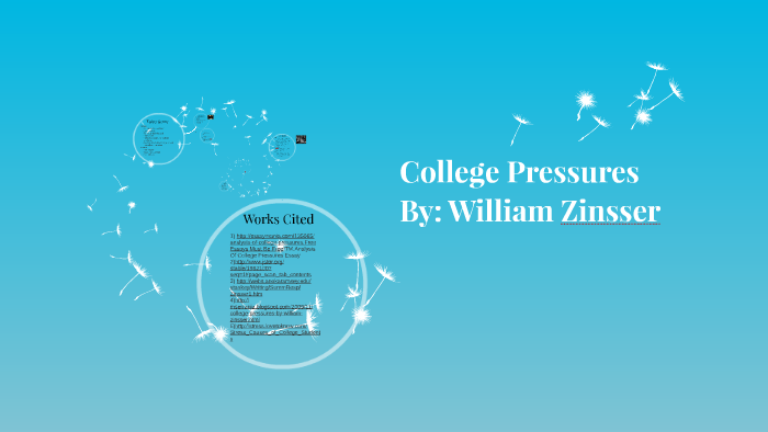 william zinsser college pressures thesis