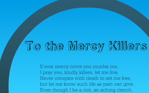 to the mercy killers structure