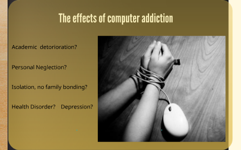 effects of computer addiction