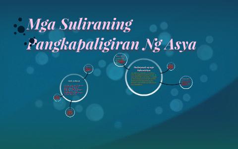 Mga Suliraning Pangkapaligiran Ng Asya by Jovelyn Bandoja on