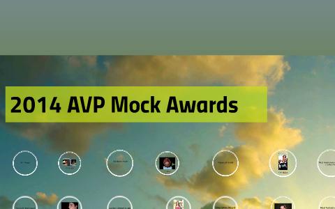 2014 AVP Mock Awards by Jared Schueren on Prezi