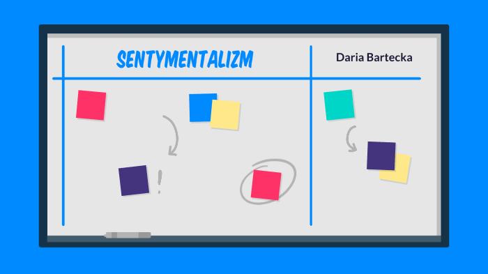 Sentymentalizm By Daria Bartecka On Prezi Next