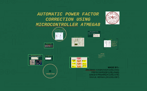 Automatic Power Factor Correction Using Microcontroller Atme By