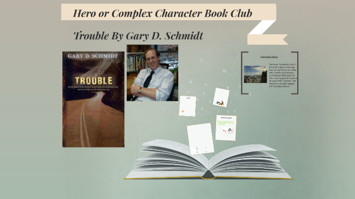Trouble By Gary D Schmidt By Maria Benny On Prezi