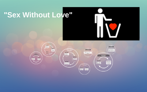 sex without love by sharon summary