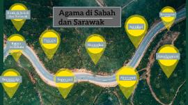 Agama Di Sabah Dan Sarawak By Hubungan Etnik On Prezi Next