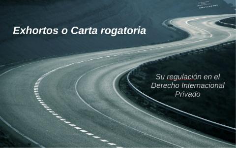 Convencion Interamericana Sobre Exhortos O Cartas Rogatorias Pdf