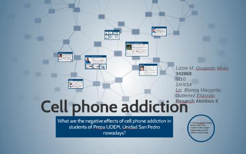 Cell phone addiction by Lizzie Guajardo on Prezi