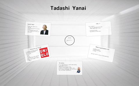 Tadashi Yanai by Ayami Awata on Prezi