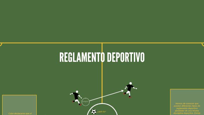 Reglamento Deportivo By Darcy Gonzalez Cifuentes On Prezi