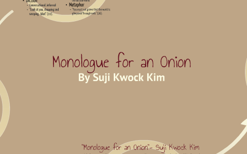 monologue for an onion