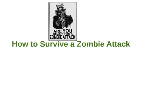 How to Survive a Zombie Attack by Armando Navarro on Prezi