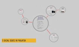 5 Social Issues In Malaysia By Khairul Amirin