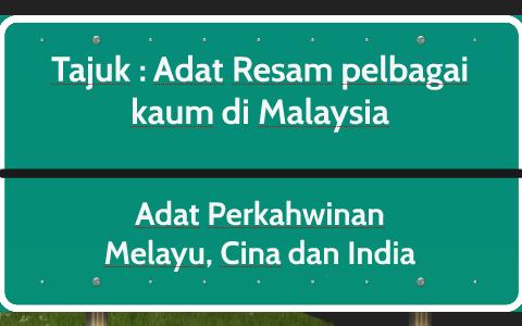 Tajuk Adat Resam Pelbagai Kaum Di Malaysia By Nur Ezzati Bustam