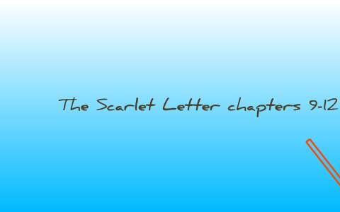 scarlet letter; chapters 9-12 by kimberly u on prezi