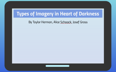 imagery in heart of darkness