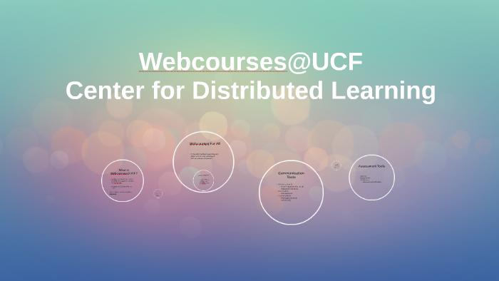Webcourses@UCF by Ginan Acosta on Prezi
